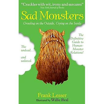 Sad Monsters - Growling on the Outside - Crying on the Inside by Frank