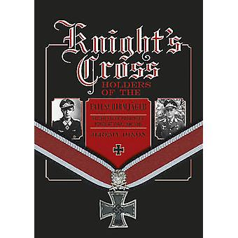 Knights Cross Holders of the Fallschirmjager - Hitlers Elite Parachute