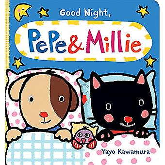Good Night Pepe + Millie by Yayo Kawamura - 9780807564837 Book