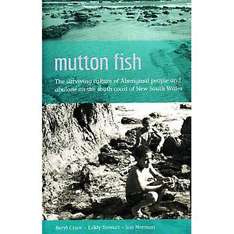 Mutton Fish - The Surviving Culture of Aboriginal People and Abalone o