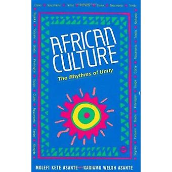 African Culture - The Rhythms of Unity by Kariamu Welsh-Asante - 97808