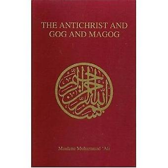 The Antichrist and Gog and Magog by Maulana Muhammad Ali - 9780913321