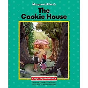 The Cookie House by Margaret Hillert - 9781603579056 Book