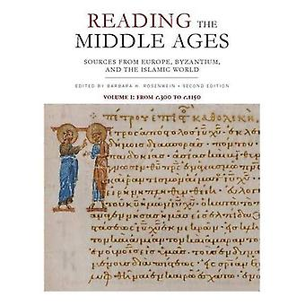 Reading the Middle Ages, Volume I: Sources from Europe, Byzantium, and the Islamic World, C.300 to C.1150, Second Edition