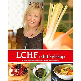 LCHF in your refrigerator 9789172412248