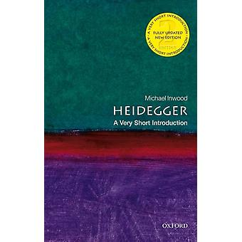 Heidegger A Very Short Introduction by Michael Inwood