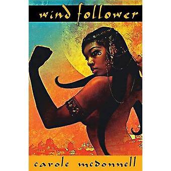 Wind Follower by McDonnell & Carole