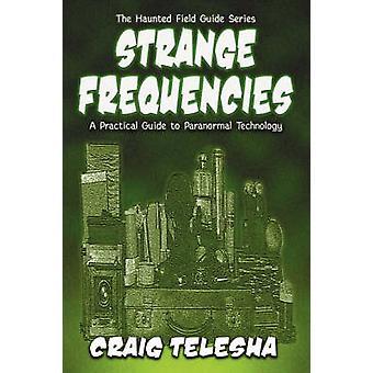Strange Frequencies by Telesha & Craig
