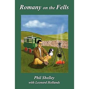 Romany on the Fells by Shelley & Phil