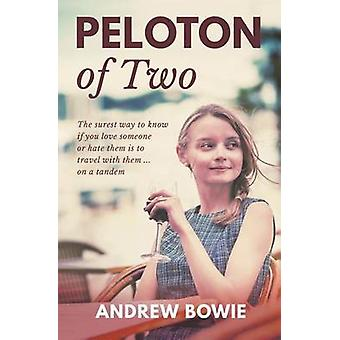 Peloton of Two by Bowie & Andrew