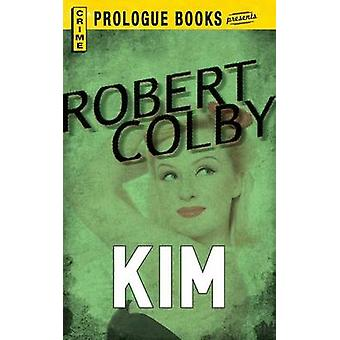 Kim by Colby & Robert