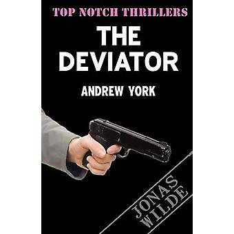 The Deviator by York & Andrew