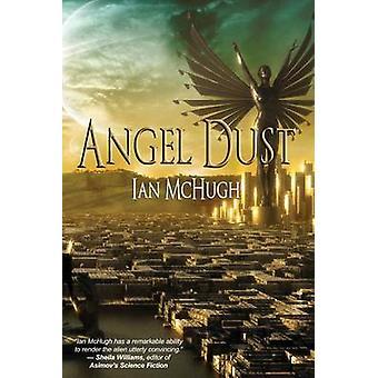 Angel Dust by McHugh & Ian