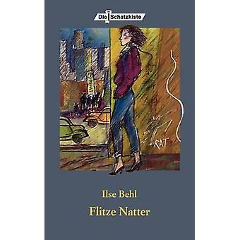 Flitze Natter by Behl & Ilse