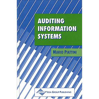 Auditing Information Systems by Piattini