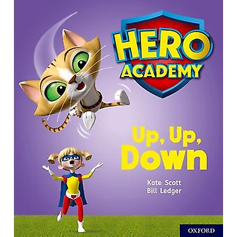 Hero Academy Oxford Level 4 Light Blue Book Band Up Up by Kate Scott