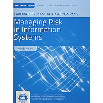 Lab Manual To Accompany Managing Risk In Information Systems by Darri