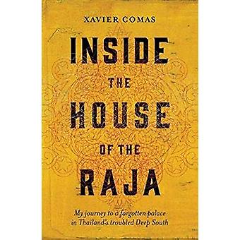 Inside the House of the Raja - My journey to a forgotten palace in Tha