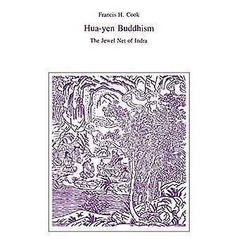 Hua-Yen Buddhism: The Jewel Net of Indra (Iaswr Series)