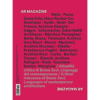 AR Magazine 120 - Bruno Zevi - Architect - Critic and Architectural Hi