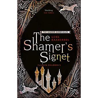 The Shamer's Signet by Lene Kaaberbol - 9781782692270 Book