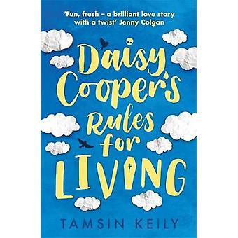 Daisy Cooper's Rules for Living by Tamsin Keily - 9781409191018 Book