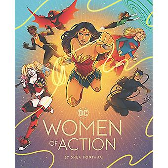 DC - Women of Action par Shea Fontana - 9781452173948 Livre