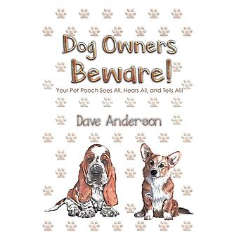 Dog Owners Beware by Anderson & Dave