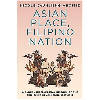 Asiatisk sted - filippinsk nasjon - en global intellektuell historie av P