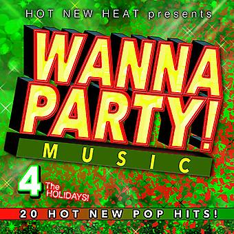 Various Artist - Wanna Party! - Vol. 4 the Holidays! [CD] USA import
