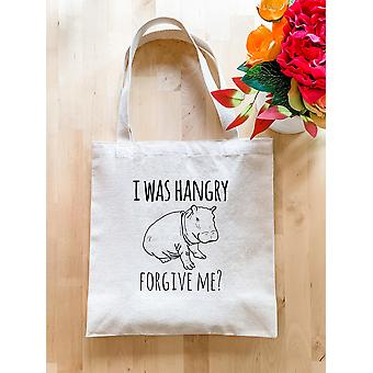 I Was Hangry, Forgive Me - Tote Bag