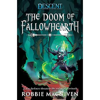 The Doom of Fallowhearth by MacNiven & Robbie