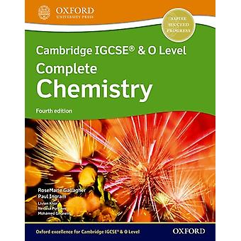 Cambridge IGCSE R  O Level Complete Chemistry Student Book Fourth Edition by RoseMarie GallagherPaul Ingram