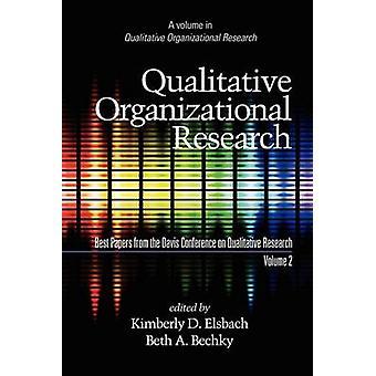 Kwalitatief Organisatieonderzoek v. 2 - Best Papers from the Davis