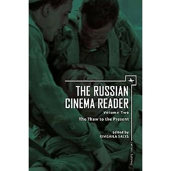 The Russian Cinema Reader - Volume II - The Thaw to the Present by Rimg