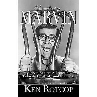 Marvin Kaplan - A Prince of Comedy - Creativity - and Kindness (Hardba