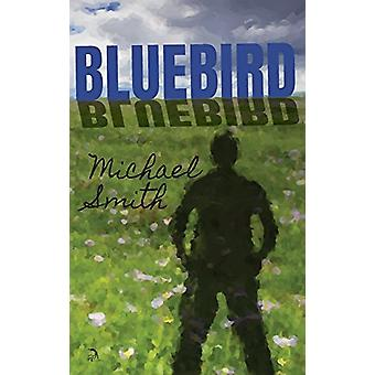Bluebird by Michael Smith - 9781681144467 Book