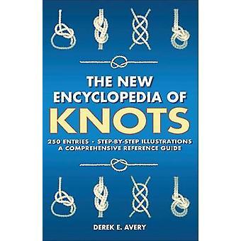 New Encyclopedia of Knots by Derek E. Avery - 9781782811183 Book