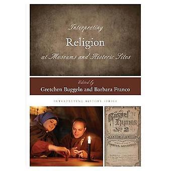Religie interpreteren bij musea en historische locaties