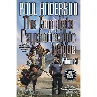 The Complete Psychotechnic League Vol. 3
