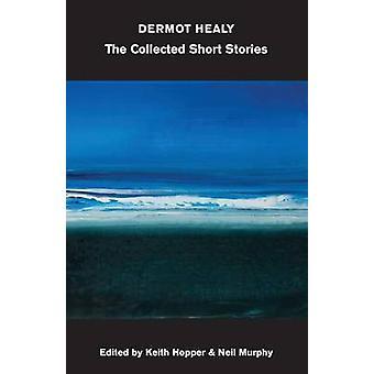 Samlade noveller av Dermot Healy