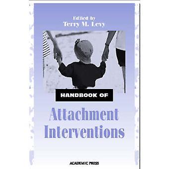 Handboek van bijlage interventies door bewerkt door Terry M Levy