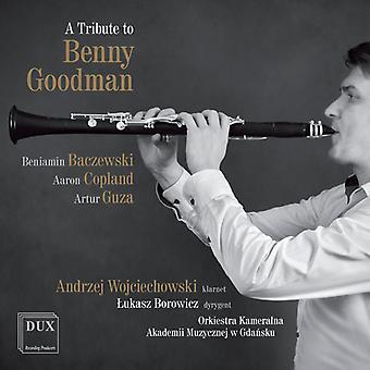 Baczewski / Copland / Wojciechowski / Borowicz - Tribute to Benny Goodman [CD] USA import
