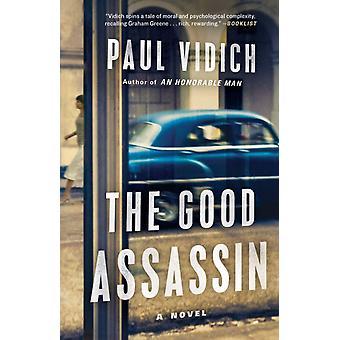 Den gode lönnmördare av Paul Vidich