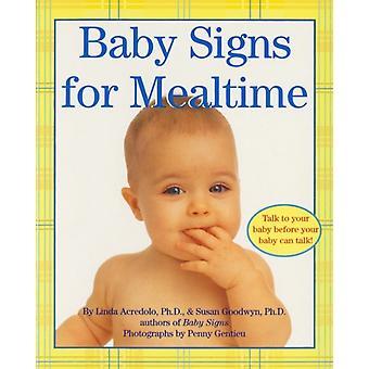 Baby signs for Mealtime av Susan Goodwyn & Linda Acredolo