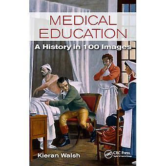 Medical Education by Kieran Walsh