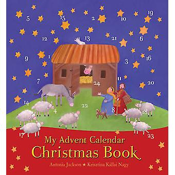 Min Advent kalenderen Christmas bok av Antonia Jackson - Krisztina Kall