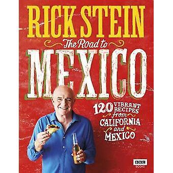Rick Stein - der Weg nach Mexiko von Rick Stein - 9781785942006 Buch