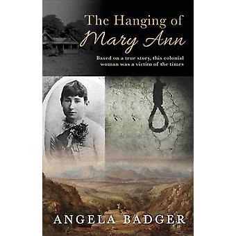 La pendaison de Mary Ann par Angela Badger - livre 9781922175526
