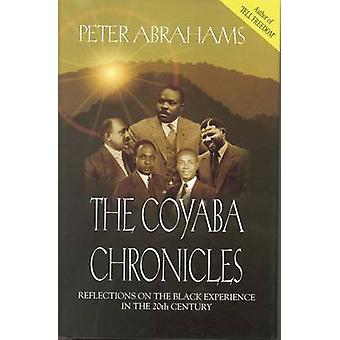 The Coyaba Chronicles by Peter Abrahams - 9789766370145 Book